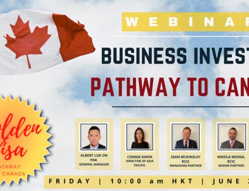 [WEBINAR for Hong Kong] Business Investor Visa Immigration to Canada on June 27, 2020