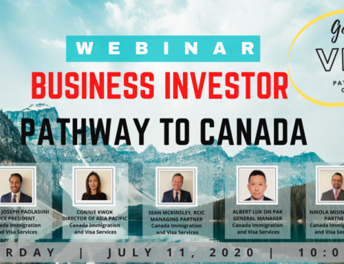 [WEBINAR for Hong Kong] Business Investor Visa Immigration to Canada on July 11th, 2020